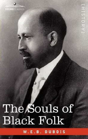 The Souls of Black Folk by W. E. B. Du Bois | 9781625586803 | NOOK ...